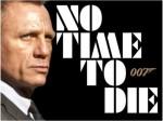 James Bond Series 25th Movie Titeld As No Time To Die