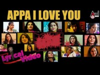 Sandalwood Heroine S Are Wept After Heard Appa I Love You Pa Track