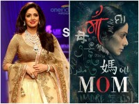 Sridevi Starrer Mom Movie Will Dub In Three Languages