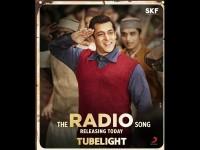 Watch Salman Khan Starrer Tubelight Radio Song