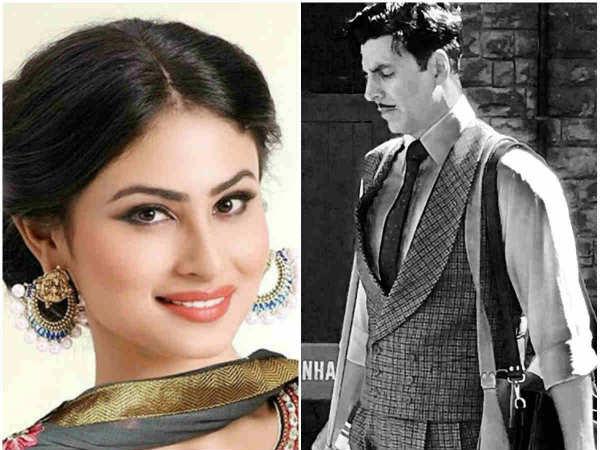 ಅಕ್ಷಯ್ ಕುಮಾರ್ 'ಗೋಲ್ಡ್' ಚಿತ್ರದಲ್ಲಿ ಮೌನಿ ರಾಯ್