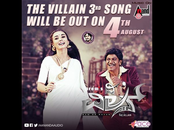 The Villain kannada movie 3rd song will be release on august 4th