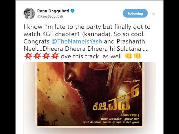 Rana daggubati watched KGF chapter1