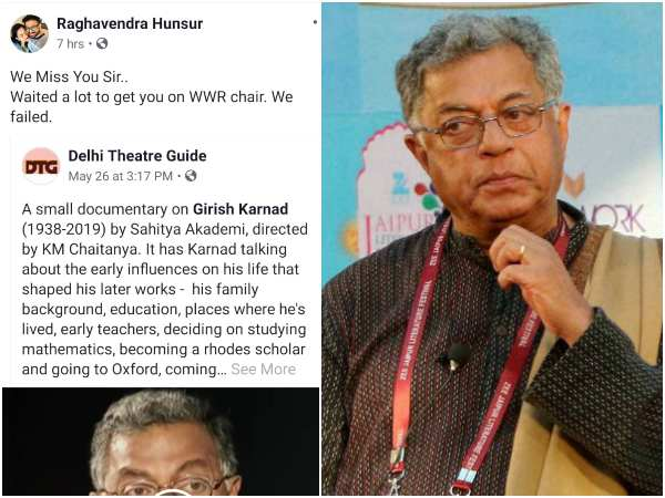 raghavendra hunsur waited a lot to get girish karnad on wwr chair