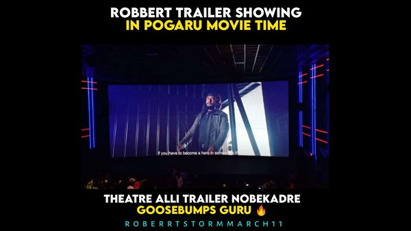 Roberrt Trailer Telecasted in Pogaru Show Time