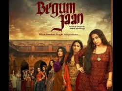 Vidya Balan Starrer Begum Jaan Movie Review