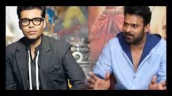 Bollywood Producer Karan Johar Upset With Prabhas Decision