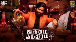 Dhanush S Jagame Thandhiram To Release In 17 Languages